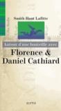 Gilles Berdin - Autour d'une bouteille avec Florence & Daniel Cathard.