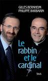 Gilles Bernheim et Philippe Barbarin - Le rabbin et le cardinal.