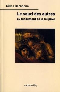 Gilles Bernheim - Le Souci des autres - Au fondement de la loi juive.
