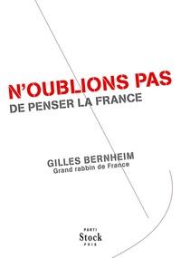 Gilles Bernheim - N'oublions pas de penser la France.