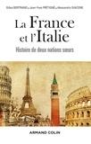 Gilles Bertrand et Jean-Yves Frétigné - La France et l'Italie.