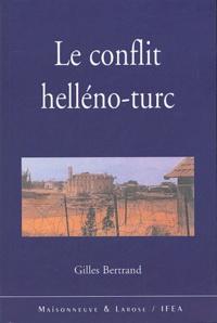 Gilles Bertrand - Le conflit helléno-turc : la confrontation des deux nationalismes à l'aube du XXIe siècle.