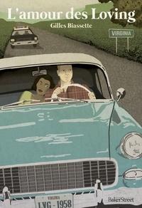 Gilles Biassette - L'amour des Loving.