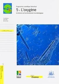 Gilles Billen et Michel Poulin - L'oxygène - Un témoin du fonctionnement microbiologique.