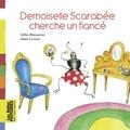 Gilles Bizouerne et Alain Crozon - Demoiselle Scarabée cherche un fiancé.