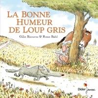 Gilles Bizouerne et Ronan Badel - La bonne humeur de Loup gris.