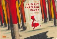 Gilles Bizouerne et  Barroux - Le petit chaperon rouge.