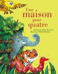 Gilles Bizouerne - Une maison pour quatre.