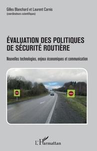 Evaluation des politiques de sécurité routière - Nouvelles technologies, enjeux économiques et communication.pdf