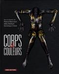 Gilles Boëtsch et Pascal Blanchard - Corps et couleurs.