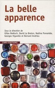 Gilles Boëtsch et David Le Breton - La belle apparence.