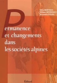 Permanences et changements dans les sociétés alpines : état des lieux et perspectives de recherche - Colloque de Gap, 4-6 juillet 2002.pdf