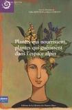 Gilles Boëtsch - Plantes qui nourissent, plantes qui guérissent dans l'espace alpin.
