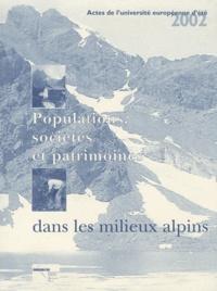 Gilles Boëtsch - Populations, sociétés et patrimoines dans les milieux alpins - Actes de l'université européenne d'été 2002.