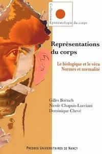 Gilles Boëtsch et Nicole Chapuis-Lucciani - Représentations du corps. Le biologique et le vécu. Normes et normalité..