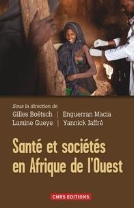 Gilles Boëtsch et Lamine Gueye - Santé et sociétés en Afrique de l'Ouest.