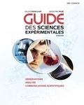 Gilles Boisclair et Jocelyne Page - Guide des sciences expérimentales - Observations, analyse, communications scientifiques, Avec accès MonLab.