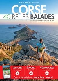 Gilles Bonaccorsi et Michel Delaugerre - Corse - 40 belles balades.