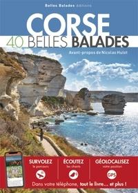Gilles Bonaccorsi - Corse - 40 belles balades.