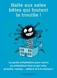 Gilles Bonotaux - Halte aux sale bêtes qui foutent la trouille !.