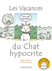 Gilles Bonotaux - Les Vacances du chat hypocrite.