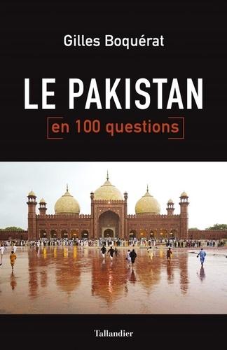 Le Pakistan en 100 questions