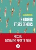 Gilles Bornais - Le nageur et ses démons.