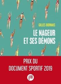 Livres audio en français à télécharger gratuitement Le nageur et ses démons (French Edition) DJVU PDB iBook par Gilles Bornais