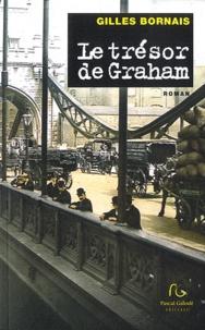 Gilles Bornais - Le trésor de Graham.