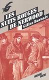 Gilles Bornais - Les nuits rouges de Nerwood.