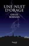 Gilles Bornais - Une nuit d'orage.