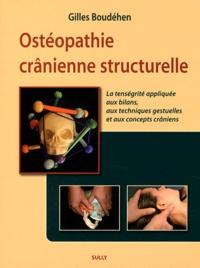 Ostéopathie crânienne structurelle - La tenségrité appliquée aux bilans, aux techniques gestuelles et aux concepts crâniens.pdf