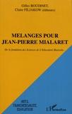 Gilles Boudinet et Claire Fijalkow - Mélanges pour Jean-Pierre Mialaret - de la fondation des sciences de l'éducation musicale....