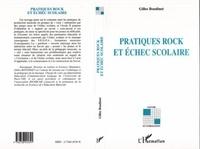 Gilles Boudinet - Pratiques rock et échec scolaire.
