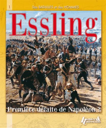 Gilles Boué - La bataille d'Esling - Première défaite de Napoléon ?.
