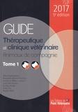 Gilles Bourdoiseau et Alexandra Briend-Marchal - Guide thérapeutique et clinique vétérinaire - Tomes 1 et 2.