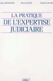 Gilles Bourgeois et Michel Zavaro - La pratique de l'expertise judiciaire.