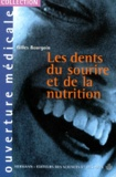 Gilles Bourgoin - Les dents du sourire et de la nutrition.