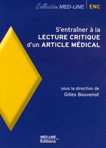 Gilles Bouvenot - S'entraîner à la lecture critique d'un article médical.