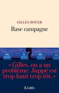 Gilles Boyer - Rase campagne.