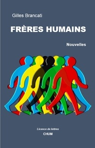 Gilles Brancati - Frères humains.