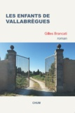 Gilles Brancati - Les enfants de Vallabrègues.