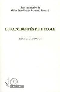 Gilles Brandibas et Raymond Fourasté - Les accidentés de l'école.