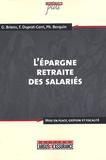 Gilles Briens et Florence Duprat-Cerri - L'épargne retraite des salariés.