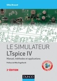 Gilles Brocard - Le simulateur LTspice IV - 2e éd. - Manuel, méthodes et applications.