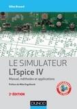 Gilles Brocard - Le simulateur LTspice IV - 2e éd. - Manuel, méthodes et applications.