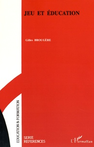 Gilles Brougère - Jeu et éducation.