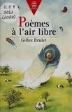 Gilles Brulet - Poèmes à l'air libre....