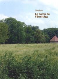 Gilles Bruni - Le camp de l'Ermitage.