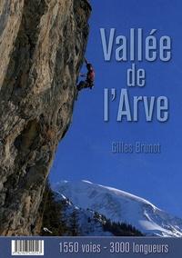 Gilles Brunot - Vallée de l'Arve - 1550 voies, 3000 longueurs.